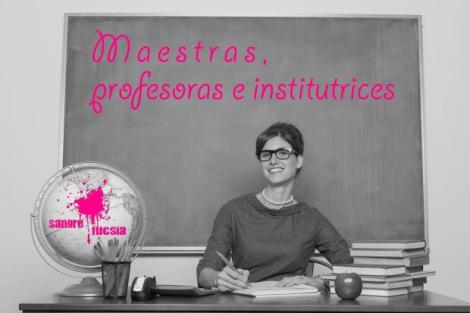 feminismo, maestras, educación, mujeres, profesoras, escuela, sangre fucsia
