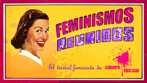 Feminismos Reunidos. El trivial feminista de Sangre Fucsia