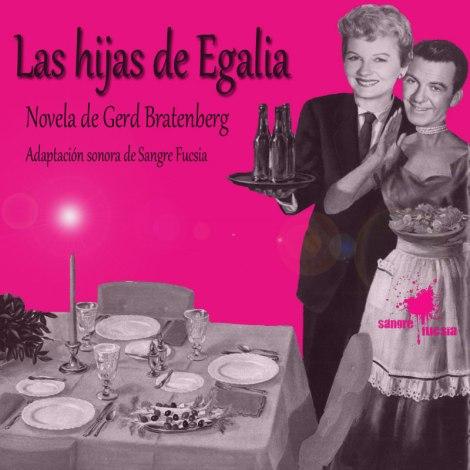 Sangre Fucsia-ficcion sonora-Las Hijas de Egalia